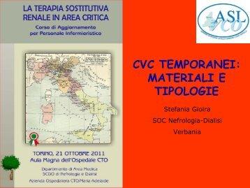 CVC TEMPORANEI: MATERIALI E TIPOLOGIA - Nefropiemonte.org