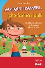 Guida Aiutare i bambini... che fanno i bulli - Edizioni Centro Studi ...