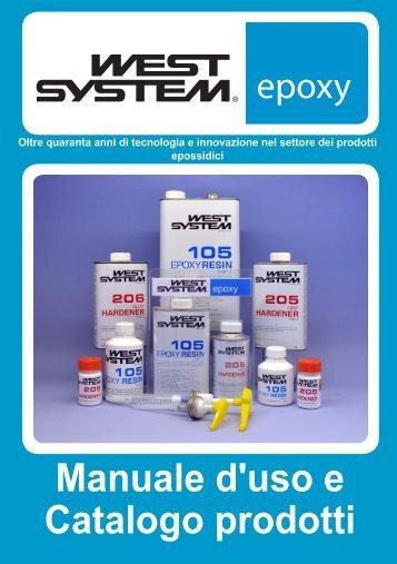 Manuale d'uso e Catalogo prodotti - WEST SYSTEM Epoxy