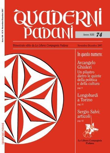 In questo numero: - La Libera Compagnia Padana
