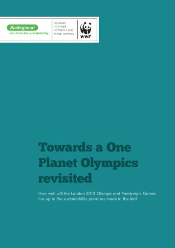 Towards a One Planet Olympics revisited - BioRegional