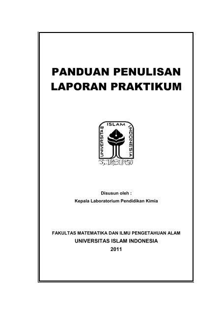 Panduan Penulisan Laporan Praktikum Universitas Islam Indonesia