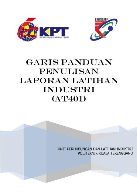 Garis Panduan Penulisan Laporan Akhir Latihan Industri - Politeknik ...