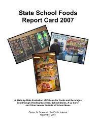 State School Foods Report Card 2007 - Center for Science in the ...