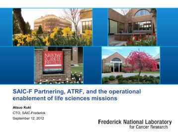 SAIC-F Partnering, ATRF, and the operational enablement of life ...