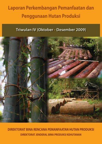 Laporan Perkembangan Pemanfaatan dan Penggunaan Hutan ...