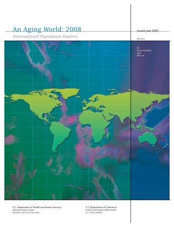 An Aging World: 2008 - Census Bureau