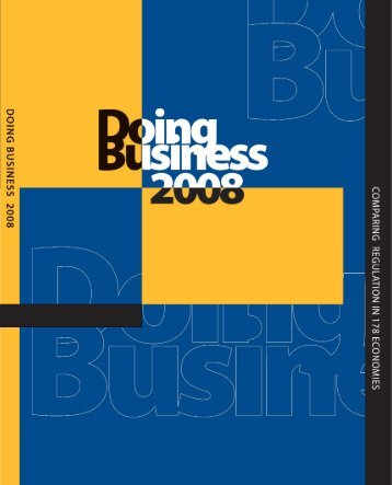 Doing Business 2008 -- Comparing Regulation in 178 Economies
