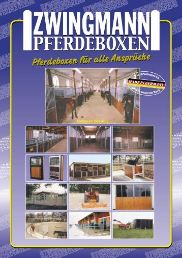 Unser Katalog als PDF! - Pferdeboxen Zwingmann