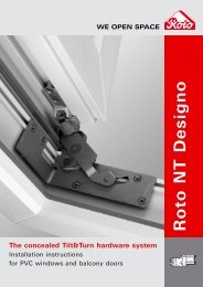 R o to N T D e s ig n o The concealed Tilt&Turn hardware system