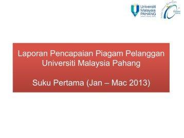 Laporan Pencapaian Piagam Pelanggan - Universiti Malaysia Pahang