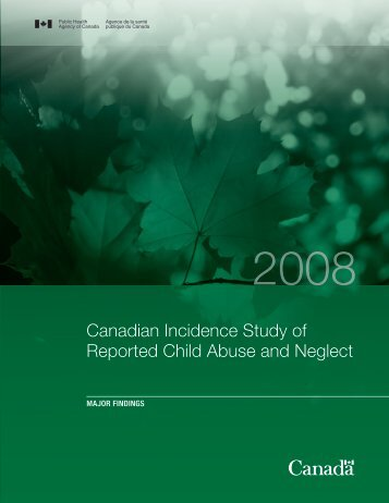 Canadian Incidence Study of Reported Child Abuse and Neglect ...