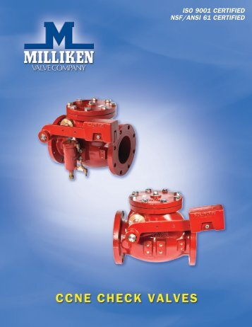 ISO 9001 CertIfIed NSf/ANSI 61 CertIfIed - Milliken Valve Company