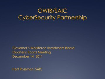GWIB/SAIC CyberSecurity Partnership - the Governor's Workforce ...