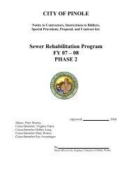 CITY OF PINOLE Sewer Rehabilitation Program FY 07 – 08 PHASE 2