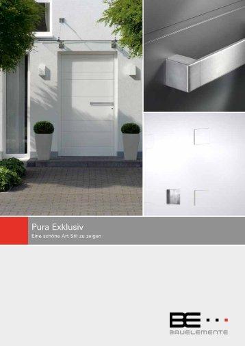 Pura Exklusiv - BE Bauelemente GmbH
