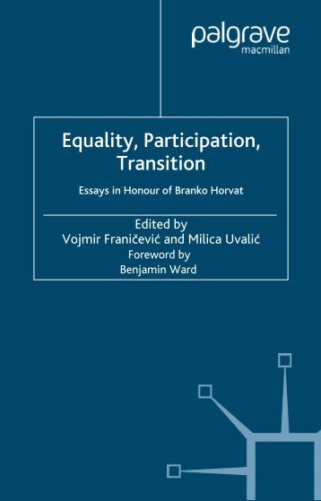 Equality, Participation, Transition: Essays in Honour of Branko Horvat