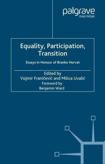 Equality Participation Transition Essays In Honour Of Branko Horvat