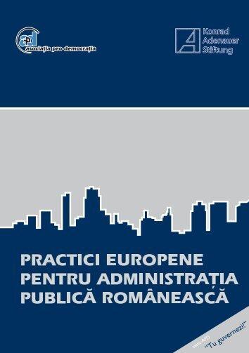 Practici europene pentru administratia publica romaneasca