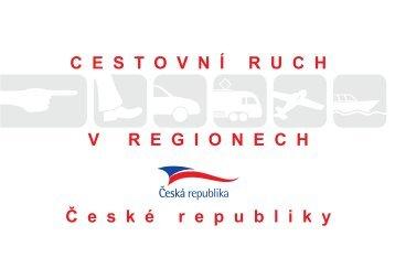 Cestovní ruch v regionech České republiky - CzechTourism