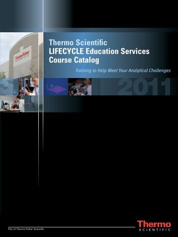 Thermo Scientific LIFECYCLE Education Services Course Catalog