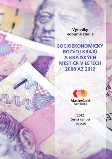 socioekonomický rozvoj krajů a krajských měst čr v ... - Czech Top 100