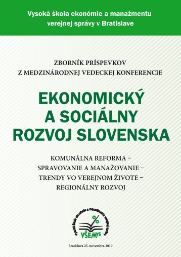 EKONOMICKÝ A SOCIÁLNY ROZVOJ SLOVENSKA