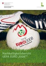 Nachhaltigkeitsbericht UEFA EURO 2008 - Event Consulting