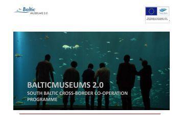 BALTICMUSEUMS 2.0 - Agora 2.0