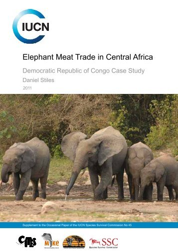Elephant Meat Trade in Central Africa: Democratic Republic - IUCN