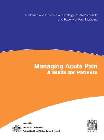 Managing Acute Pain - Australian and New Zealand College of ...