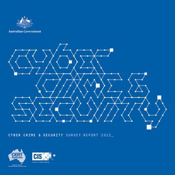 cyber crime & security survey report 2012 - University of Canberra