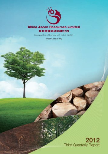 Third Quarterly Report 2012 - China Asean Resources