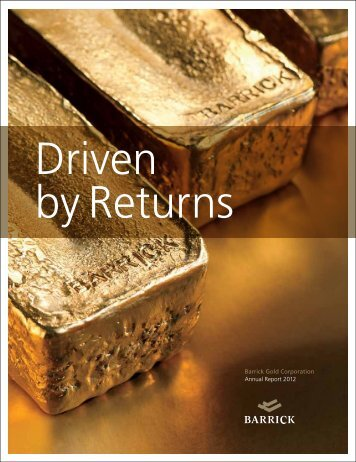 Annual Report 2012 - Barrick Gold Corporation