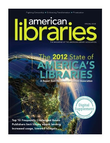 The 2012 State of America's Libraries - American Library Association