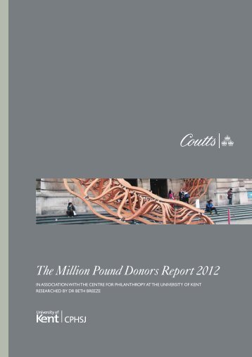The Million Pound Donors Report 2012 - University of Kent