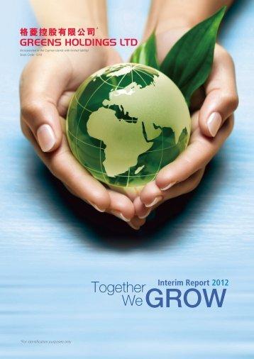 Interim Report 2012 - Greens Holdings