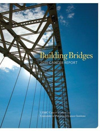 Building Bridges - UPMC CancerCenter