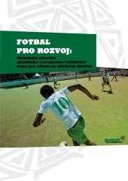 FOTBAL PRO ROZVOJ: - Football for Development
