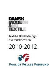 Textil og Beklædningsoverenskomsten 2010-2012 - Dansk Mode ...