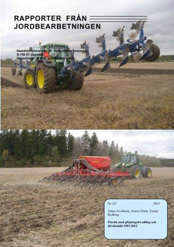 Försök med plöjningsfri odling och direktsådd 1983-2012 - Sveriges ...