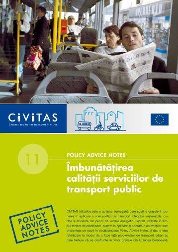 Îmbunătăţirea calităţii serviciilor de transport public - CIVITAS