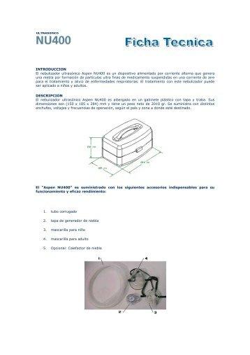 INTRODUCCION El nebulizador ultrasónico Aspen NU400 es un ...