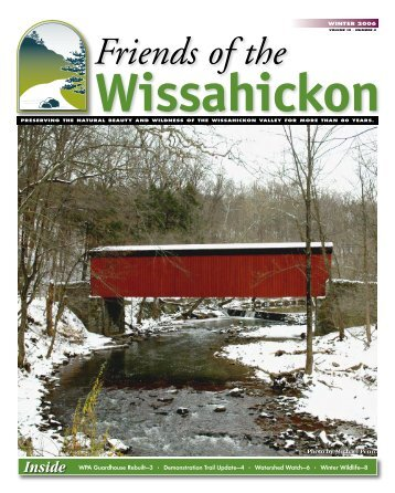 Winter 2006 Newsletter - Friends of the Wissahickon