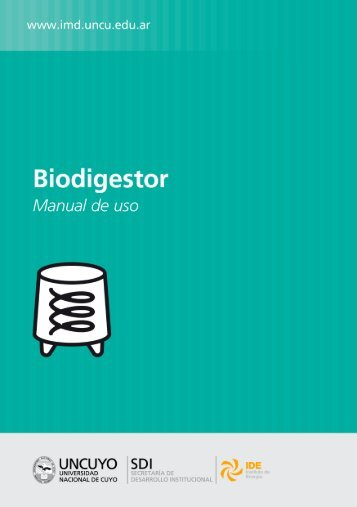Manual de uso de biodigestores - IMD. Institutos Multidisciplinarios