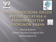 Busznyák János Pannon Egyetem Georgikon Kar bjs@georgikon.hu