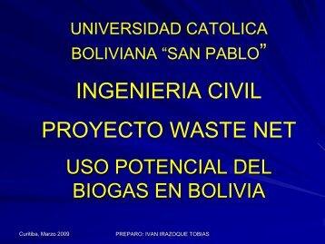 Uso Potencial del Biosgas en Bolivia - WasteNet