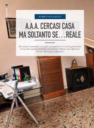 A.A.A. CERCASI CASA MA SOLTANTO SE…REALE - Monza Club
