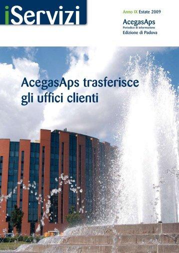 AcegasAps trasferisce gli uffici clienti - ACEGAS-APS spa