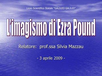 L'imagismo di Ezra Pound - Liceo Scientifico Galilei